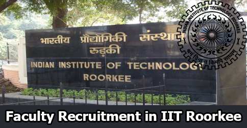 Faculty Recruitment in IIT Roorkee