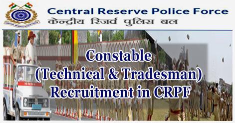 Constable (Technical & Tradesman) Recruitment in CRPF