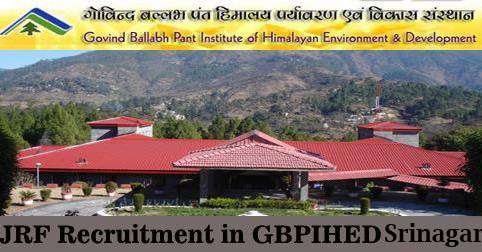 JRF Vacancy in GBPIHED Srinagar
