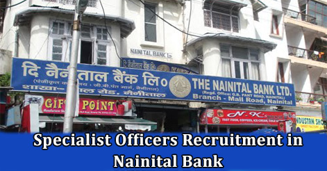 Specialist Officers Recruitment in Nainital Bank