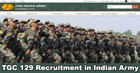 Technical Graduate Course Recruitment in Indian Army- TGC-129