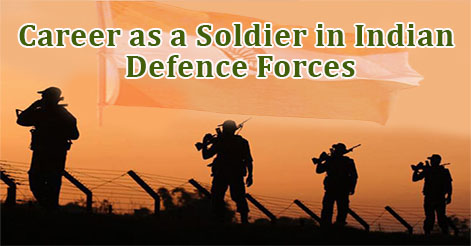 Career as a Soldier in Indian Defence Forces