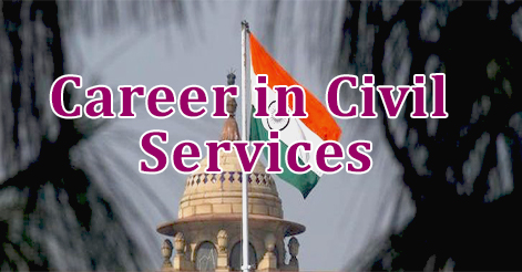 Career in Civil Services