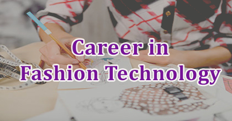 Career In Fashion Technology How To Be A Fashion Designer Fashion Designing Institutes