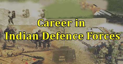 Career in Indian Defence Forces