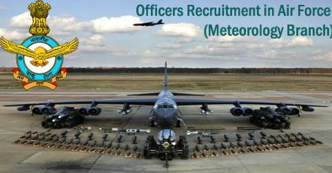Officers Recruitment in Air Force (Meteorology Branch)