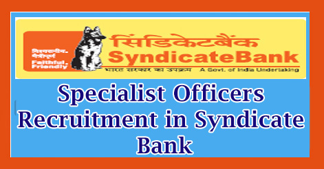 Specialist Officers Recruitment in Syndicate Bank