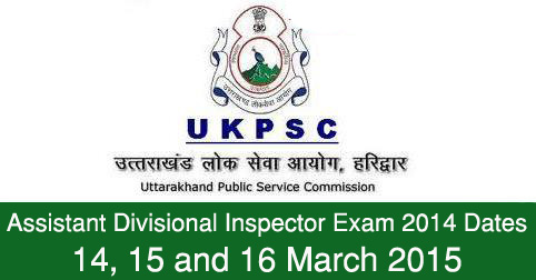 Assistant Divisional Inspector Exam 2014 Dates
