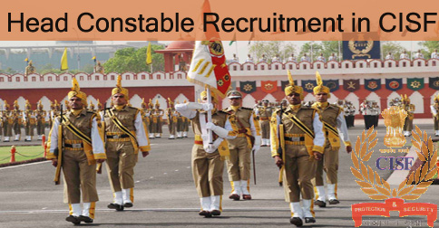 Head Constable Vacancy in CISF