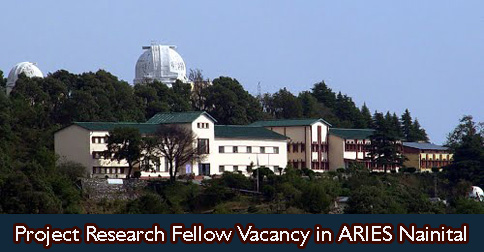 Project Research Fellow Vacancy in ARIES Nainital