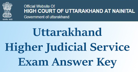 Uttarakhand Higher Judicial Service Exam Answer Key 2017