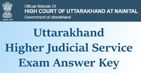 Uttarakhand Higher Judicial Service Exam Answer Key 2017