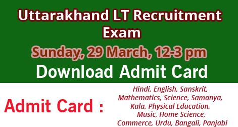 Download Admit Card LT Recruitment Exam in Uttarakhand