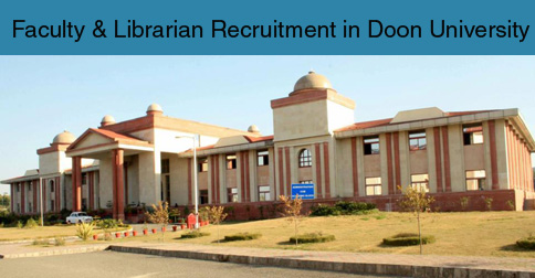 Faculty & Librarian Vacancy in Doon University
