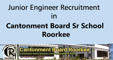 Junior Engineer Vacancies in Cantonment Board Roorkee