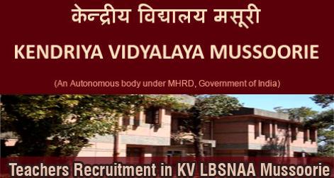 Teachers Recruitment in KV LBSNAA Mussoorie