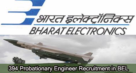 394 Probationary Engineer Recruitment in BEL