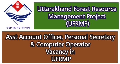 Asst Account Officer, Personal Secretary & Computer Operator Vacancy in UFRMP