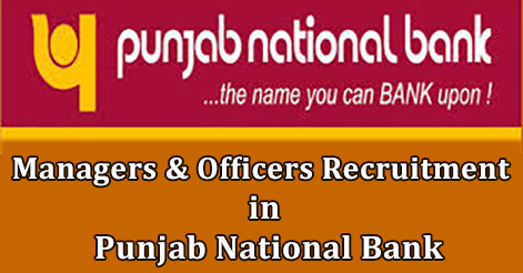 Managers & Officers Recruitment in Punjab National Bank