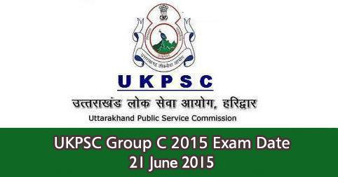 UKPSC Group C 2015 Exam Date