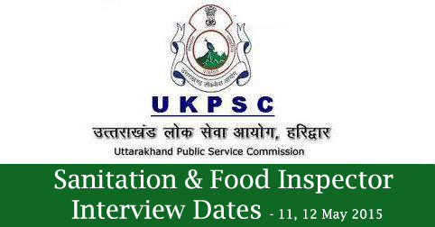 UKPSC Sanitation & Food Inspector Interview Dates