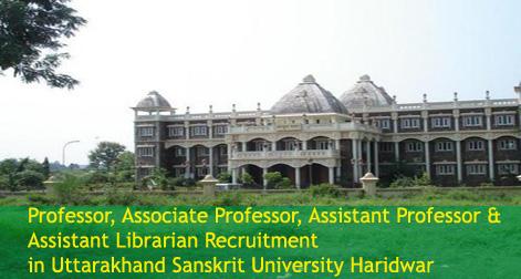 Professors & Librarian Recruitment in Uttarakhand Sanskrit University Haridwar