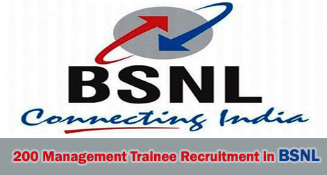 200 Management Trainee Recruitment in BSNL