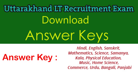 Download Answer Key LT Recruitment Exam in Uttarakhand