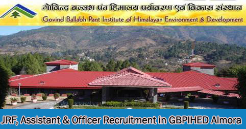 JRF Assistant Officer Recruitment GBPIHED Almora