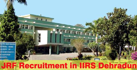 JRF Recruitment in IIRS Dehradun