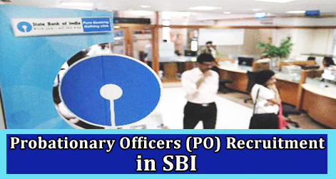 Probationary Officers PO Recruitment in SBI