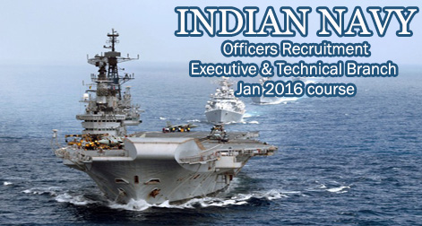 SSC Indian Navy Recruitment in Executive & Technical Branch for Jan 2016 course