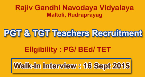 Teacher Recruitment in Rajiv Gandhi Navodaya Vidyalaya Rudraprayag