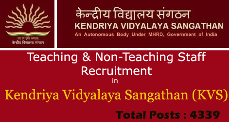 Teaching & Non-Teaching Staff Recruitment in Kendriya Vidyalaya Sangathan (KVS)