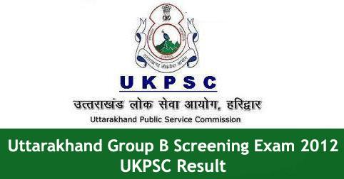 Uttarakhand UKPSC Group B Screening Exam 2012 Result