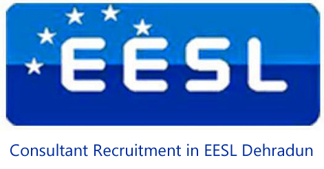 Consultant Recruitment in EESL Dehradun