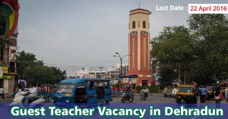 Guest Teacher Recruitment in Dehradun