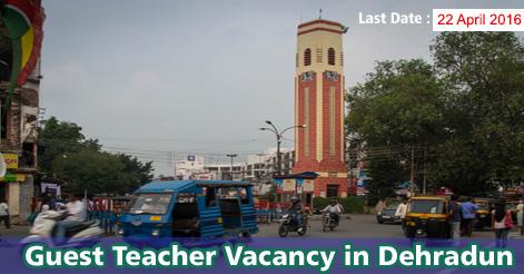 Guest Teacher Recruitment in Dehradun