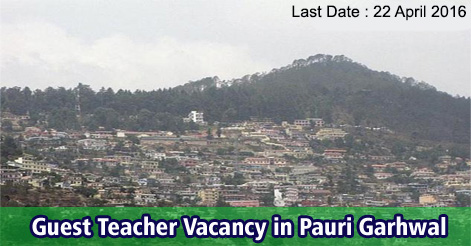 Guest Teacher Recruitment in Pauri Garhwal