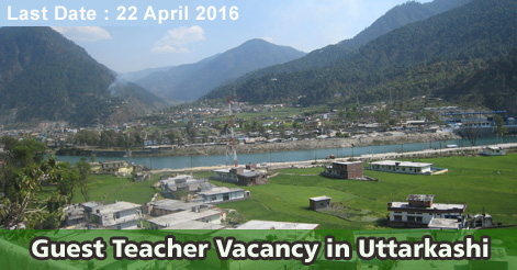 Guest-Teacher-Vacancy-in-Uttarkashi 2016