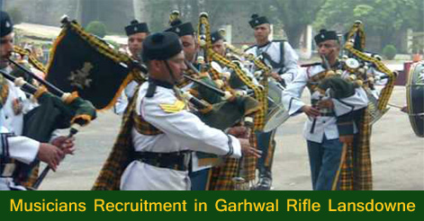 Musicians Recruitment in Garhwal Rifle Lansdowne