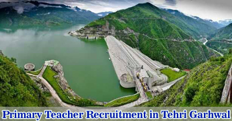Primary Teacher Vacancy in Tehri Garhwal