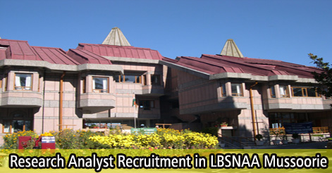 Research Analyst Recruitment in LBSNAA Mussoorie