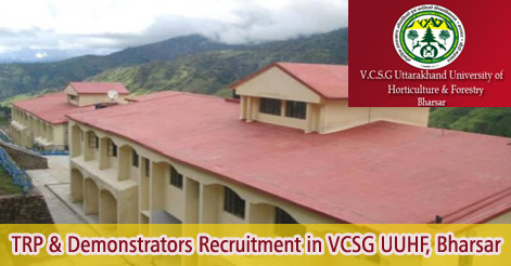TRP & Demonstrators Recruitment in VCSG UUHF, Bharsar