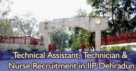 Technical Assistant, Technician & Nurse Recruitment in IIP Dehradun