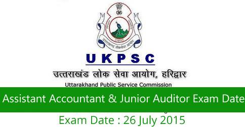 UKPSC Assistant Accountant & Junior Auditor Exam Date