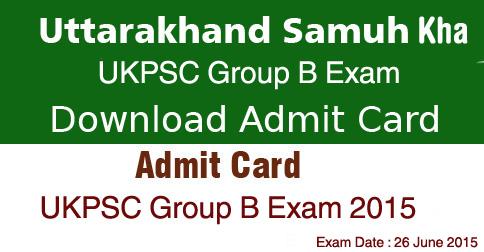 UKPSC Group B Exam Admit Card