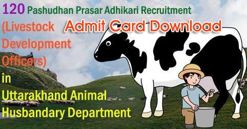 Admit Card Pashudhan Prasar Adhikari (LEO) Exam by GBPUAT