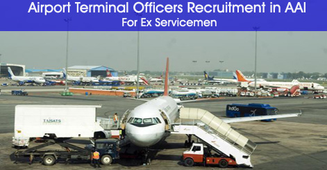Airport Terminal Officers Recruitment in AAI For Ex Servicemen