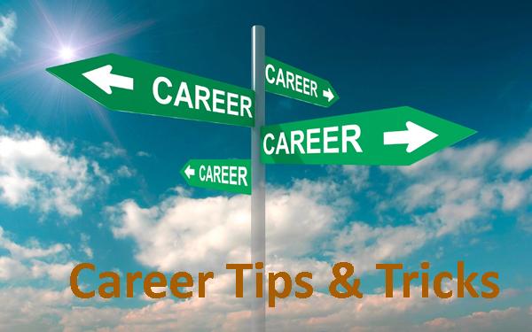Career Tips & Tricks